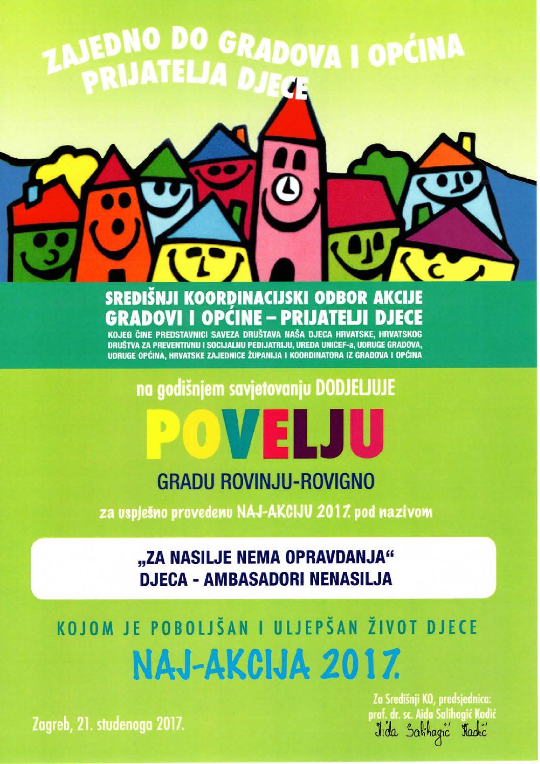 """Alla Città di Rovinj-Rovigno e' stato assegnato il Riconoscimento per aver attuato con successo l'azione intitolata """"Per la violenza non ci sono giustificazioni – I bambini ambasciatori della nonviolenza""""."""