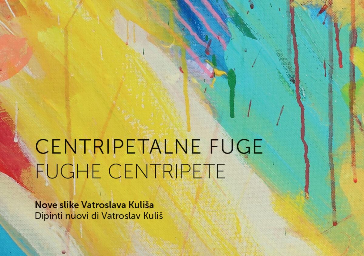 """Najava izložbe """"Centripetalne fuge"""" Vatroslava Kuliša - glavna fotografija"""